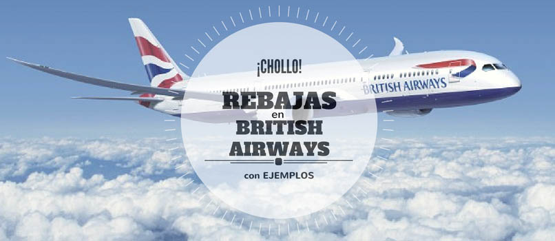Rebajas en BRITISH AIRWAYS – Larga Distancia desde 299€ [+18 Ejemplos]